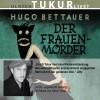 Hugo Bettauer: Der Frauenmörder