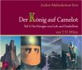 Terence Hanbury White: Der König auf Camelot Teil 2 - Die Königin von Luft und Dunkelheit
