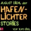 Jens Eisel: Hafenlichter. Stories