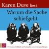 Karen Duve: Warum die Sache schiefgeht