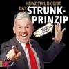 Heinz Strunk: Das Strunk-Prinzip (gekürzt)