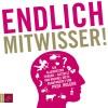 Michael Dietz, Holger Wormer: Endlich Mitwisser