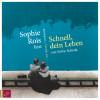 Sylvie Schenk: Schnell, dein Leben (ungekürzt)