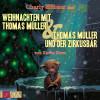 Karen Duve: Weihnachten mit Thomas Müller & Thomas Müller und der Zirkusbär (ungekürzt)