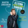 Martin Zingsheim: Eltern haften an ihren Kindern - Überleben mit Nachwuchs