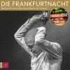 Benjamin von Stuckrad-Barre: Die Frankfurtnacht - Panikherz. Das Live-Dokument