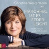 Christine Westermann: Manchmal ist es federleicht