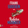 Frank Goosen: Raketenmänner