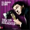 Kai Magnus Sting: Theaterschlachten